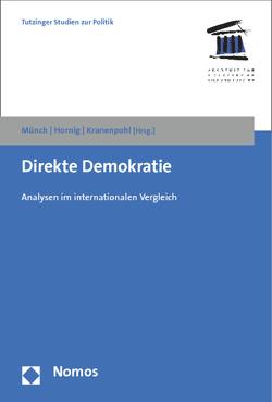 Direkte Demokratie von Hornig,  Eike-Christian, Kranenpohl,  Uwe, Münch,  Ursula