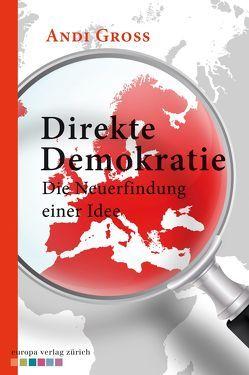 Direkte Demokratie von Groß,  Andreas