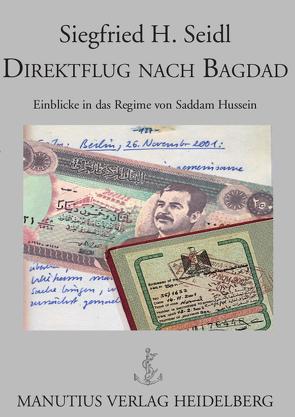 Direktflug nach Bagdad von Seidl,  Siegfried H.