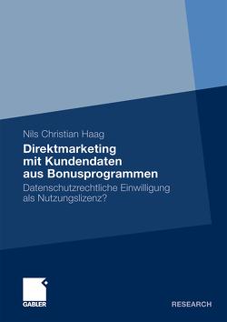 Direktmarketing mit Kundendaten aus Bonusprogrammen von Haag,  Nils Christian