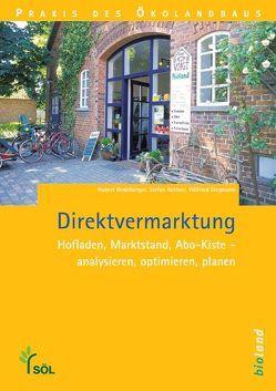 Direktvermarktung von Hubert,  Redelberger, Rettner,  Stefan, Stegmann,  Wilfried