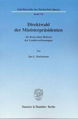 Direktwahl der Ministerpräsidenten. von Backmann,  Jan L.