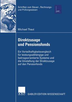 Direktzusage und Pensionsfonds von Kiesewetter,  Prof. Dr. Dirk, Thaut,  Michael