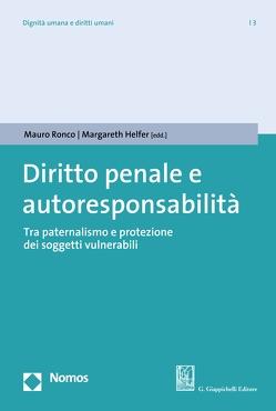 Diritto penale e autoresponsabilità von Helfer,  Margareth, Ronco,  Mauro