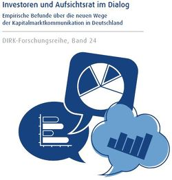 DIRK-Forschungsreihe: Investoren und Aufsichtsrat im Dialog von Hammann,  Kerstin