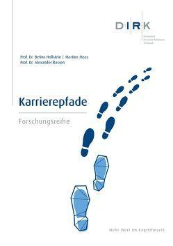 DIRK-Forschungsreihe: Karrierepfade von Bassen,  Prof. Dr. Alexander, Hollstein,  Prof. Dr. Betina, Maas,  Martina