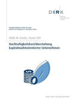 DIRK-Guide: Nachhaltigkeitsberichterstattung kapitalmarktorientierter Unternehmen von Behncke,  Nicolette, Horst,  Dieter W., Schlange,  Joachim W., Serfas,  Alexander