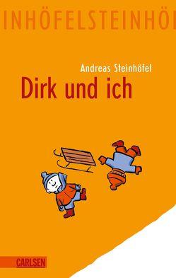 Dirk und ich von Steinhöfel,  Andreas