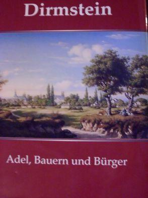 Dirmstein – Adel, Bauer und Bürger von Martin,  Michael, Stiftung zur Förderung pfälzischer Geschichtsforschung,  Neustadt an der Weinstraße
