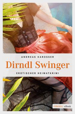 Dirndl Swinger von Karosser,  Andreas