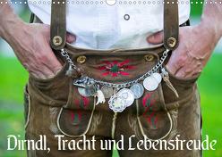 Dirndl, Tracht und Lebensfreude (Wandkalender 2020 DIN A3 quer) von Werner / Wernerimages,  Peter