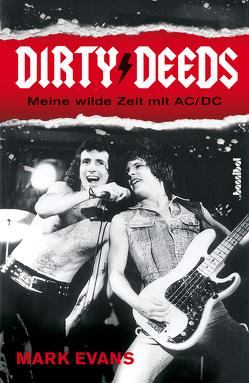 Dirty Deeds von Borchardt,  Kirsten, Evans,  Mark