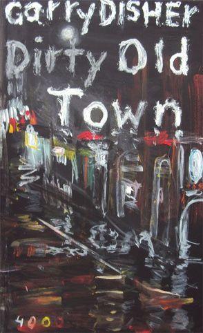 Dirty Old Town von Disher,  Garry, Laina,  Ango, Müller,  Angelika, Nowatzki,  Frank