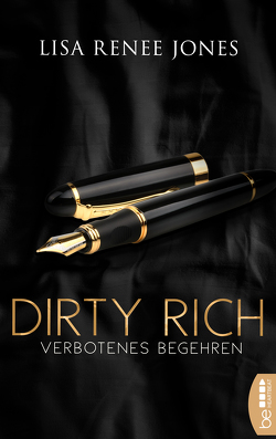 Dirty Rich – Verbotenes Begehren von Jones,  Lisa Renee