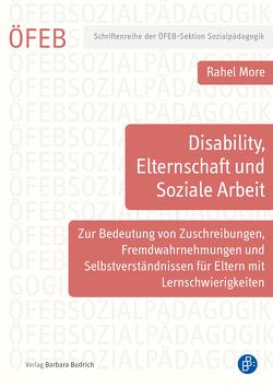 Disability, Elternschaft und Soziale Arbeit von More,  Rahel