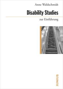Disability Studies zur Einführung von Waldschmidt,  Anne