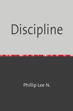 Discipline von N,  Phillip Lee
