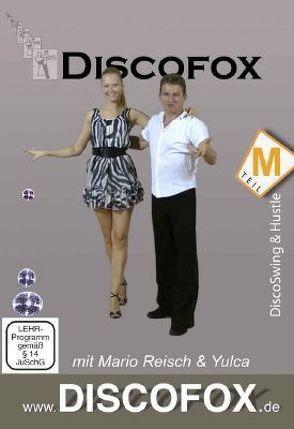 Discofox Teil M – DiscoSwing & Hustle von Schmidt,  Walter
