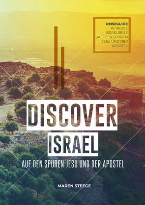 DISCOVER ISRAEL von Steege,  Maren
