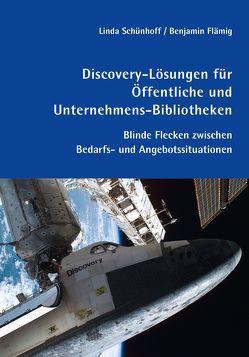 Discovery-Lösungen für Öffentliche und Unternehmens-Bibliotheken von Flämig,  Benjamin, Schünhoff,  Linda