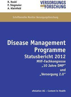 Disease-Management-Programme von Kleinfeld,  André, Roski,  Reinhold, Stegmaier,  Peter