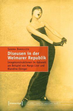 Diseusen in der Weimarer Republik von Danielczyk,  Sandra