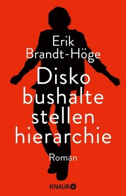 Diskobushaltestellenhierarchie von Brandt-Höge,  Erik