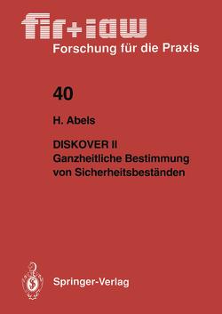 Diskover II Ganzheitliche Bestimmung von Sicherheitsbeständen von Abels,  Helmut