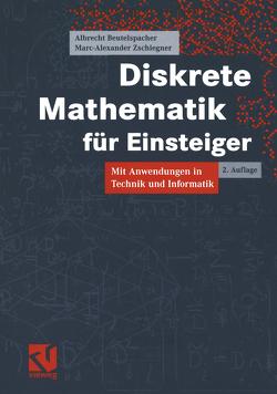 Diskrete Mathematik für Einsteiger von Beutelspacher,  Albrecht, Zschiegner,  Marc-Alexander