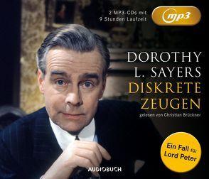 Diskrete Zeugen (MP3-CDs) von Brückner,  Christian, Brückner,  Waltraut, Sayers,  Dorothy Leigh
