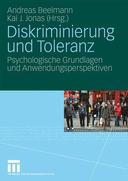 Diskriminierung und Toleranz von Beelmann,  Andreas, Jonas,  Kai J.
