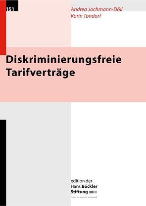 Diskriminierungsfreie Tarifverträge von Jochmann-Döll,  Andrea, Tondorf,  Karin