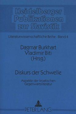 Diskurs der Schwelle von Biti,  Vladimir, Burkhart,  Dagmar