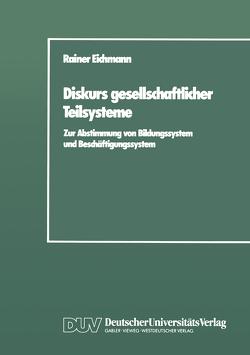 Diskurs gesellschaftlicher Teilsysteme von Eichmann,  Rainer