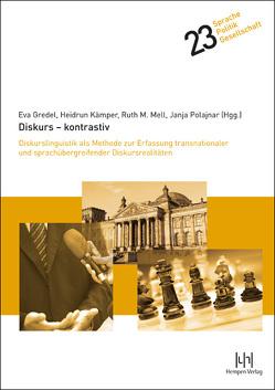 Diskurs – kontrastiv von Gredel,  Eva, Kämper,  Heidrun, Mell,  Ruth M., Polajnar,  Janja