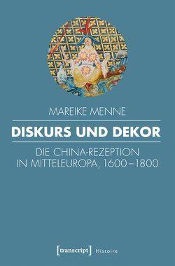 Diskurs und Dekor von Menne,  Mareike