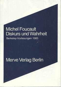 Diskurs und Wahrheit von Foucault,  Michel, Köller,  Mira, Pearson,  James