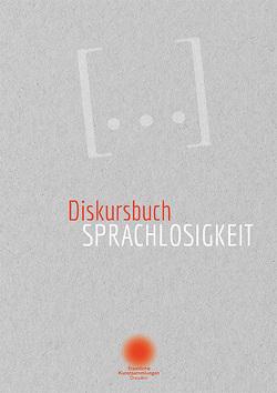 Diskursbuch Sprachlosigkeit von Museum für Völkerkunde Dresden,  Japanischen Palais/
