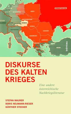 Diskurse des Kalten Krieges von Hebenstreit,  Desiree, Maurer,  Stefan, Neumann-Rieser,  Doris, Stocker,  Günther