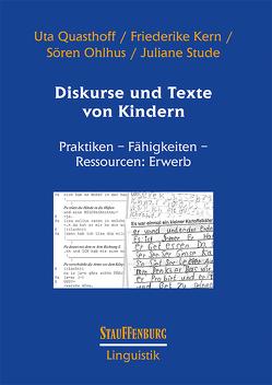 Diskurse und Texte von Kindern von Kern,  Friederike, Ohlhus,  Sören, Quasthoff,  Uta, Stude,  Juliane