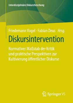 Diskursintervention von Deus,  Fabian, Vogel,  Friedemann