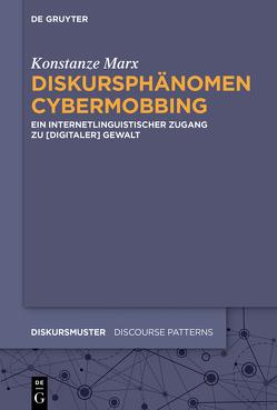 Diskursphänomen Cybermobbing von Marx,  Konstanze