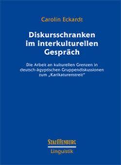 Diskursschranken im interkulturellen Gespräch von Eckardt,  Carolin