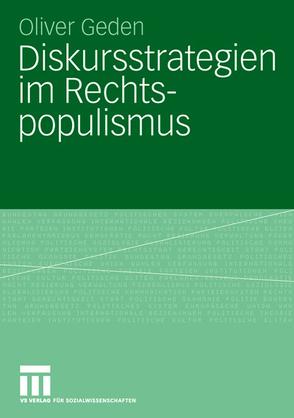 Diskursstrategien im Rechtspopulismus von Geden,  Oliver