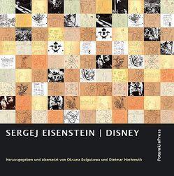 Sergej Eisenstein: DISNEY von Bulgakowa,  Oksana, Eisenstein,  Sergej, Hochmuth,  Dietmar