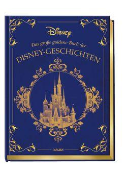 Disney: Das große goldene Buch der Disney-Geschichten von Disney,  Walt, Steindamm,  Constanze