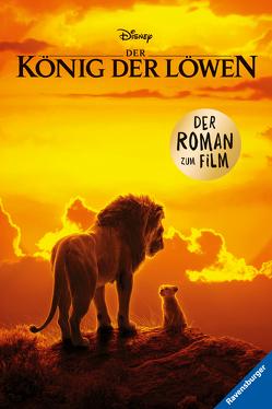 Disney Der König der Löwen: Der Roman zum Film von The Walt Disney Company
