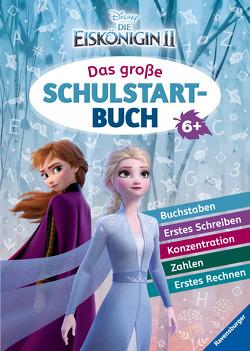 Disney Die Eiskönigin 2: Das große Schulstartbuch von Hahn,  Stefanie, The Walt Disney Company