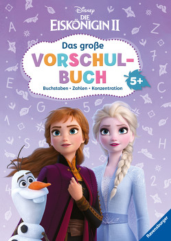 Disney Die Eiskönigin 2: Das große Vorschulbuch von Hahn,  Stefanie, The Walt Disney Company