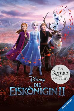 Disney Die Eiskönigin 2: Der Roman zum Film von The Walt Disney Company